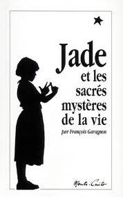 Jade et les sacrés mystères de la vie  dans Bibliographie jade